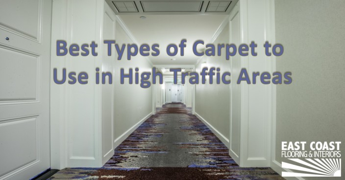 what type of carpet is best for high traffic areas home
