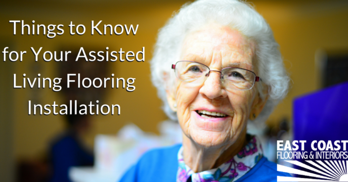 Assisted Living Flooring Installation | East Coast Flooring Installation